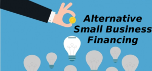 Alternative Small Business Financing