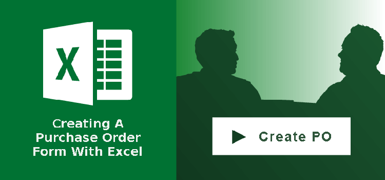 Creating a Purchase Order Form With Microsoft Excel