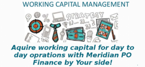 Working Capital Loans by Meridian PO Finance